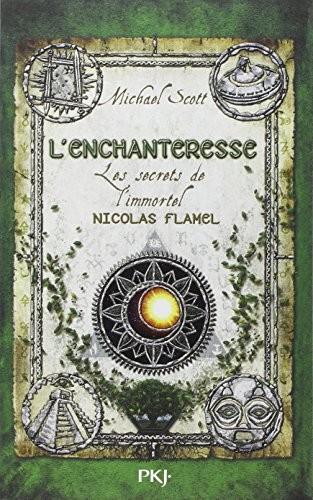 Les secrets de l'immortel Nicolas Flamel n° 6 L'enchanteresse