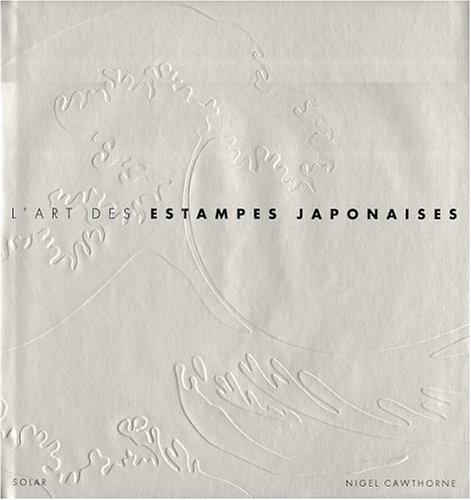L'art des estampes japonaises