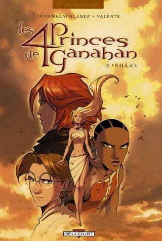 Les 4 princes de Ganahan n° 2Shâal