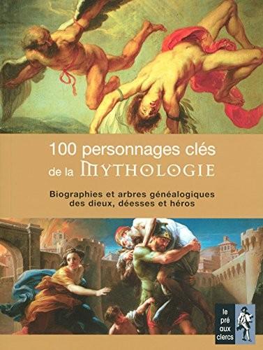 100 personnages clés de la mythologie