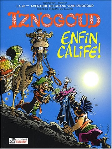 Les Aventures du grand vizir Iznogoud n° 20 Enfin calife ! Vol.20