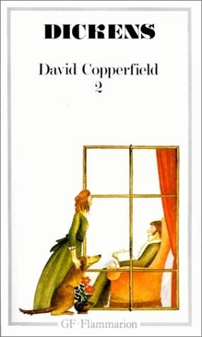 Vie et les aventures personnelles de David Copperfield le jeune, tome 2