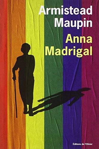Chroniques de San Francisco n° 9 Anna Madrigal