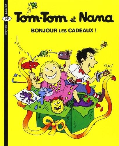 Tom-Tom et Nana n° 13 Bonjour les cadeaux !