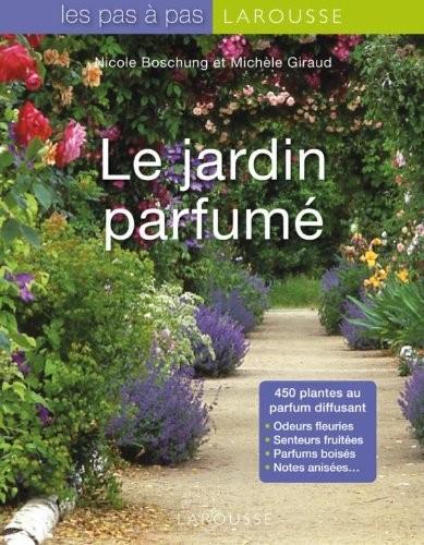 Jardin parfumé (Le)