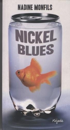 Nickel blues