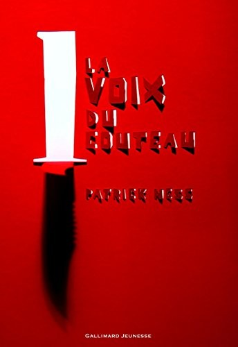 Le chaos en marche n° 1 La voix du couteau