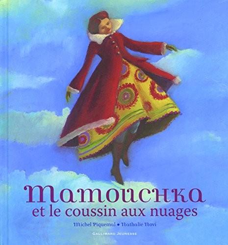 Mamouchka et le coussin aux nuages