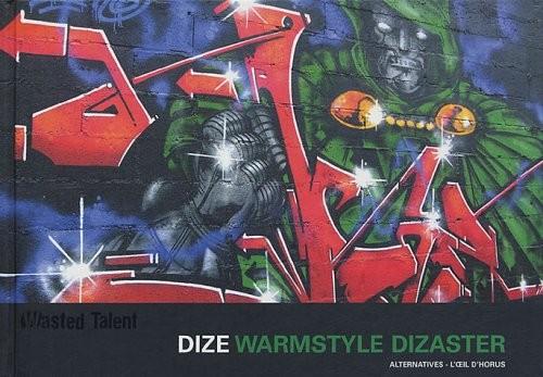 Dize warmstyle dizaster