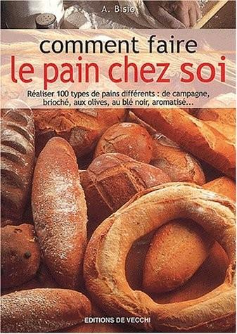 Comment faire le pain chez soi