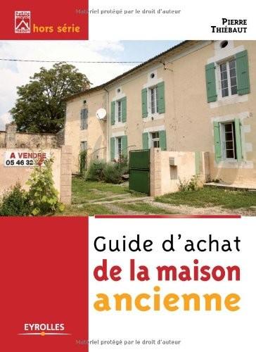 """<a href=""""/node/36219"""">Guide d'achat de la maison ancienne</a>"""