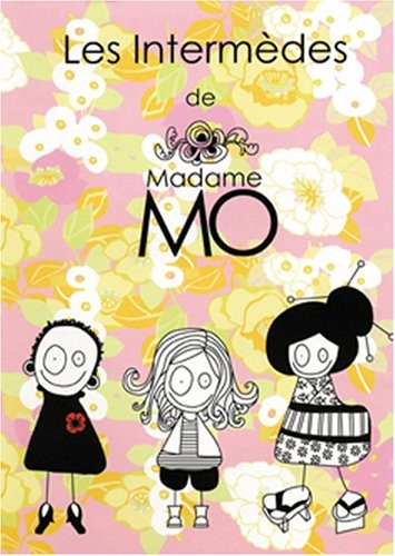 Intermèdes de madame Mo (Les)