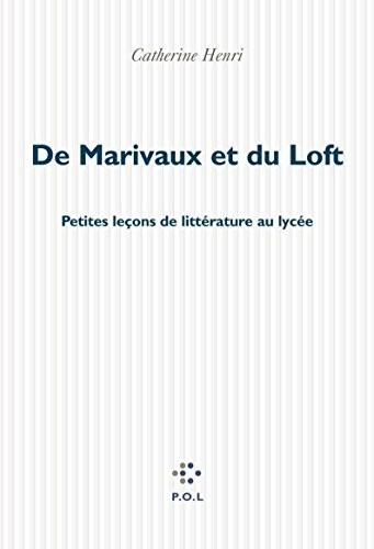 De Marivaux et du Loft