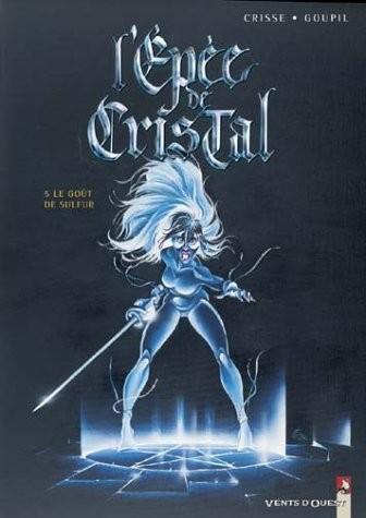 L'Epée de cristal n° 5 Le goût de Sulfur