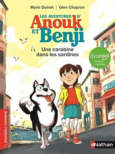 Les Aventures d'Anouk et Benji Une Carabine dans les sardines