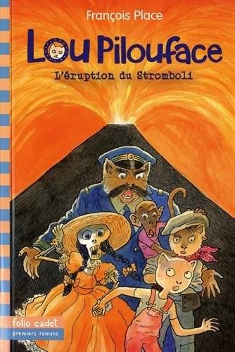 Lou Pilouface n° 8 Eruption du Stromboli (L')