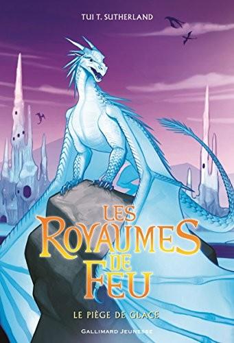 Royaumes de feu (Les) n° 7 Piège de glace (Le)
