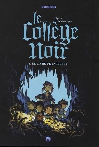Le Collège noir n° 2 Le livre de la pierre