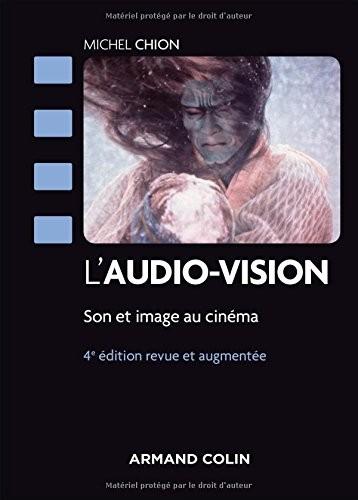 L'audio-vision Son et image au cinéma