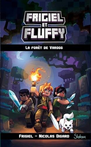 Frigiel et Fluffy n° 3 Forêt de Varogg (La)