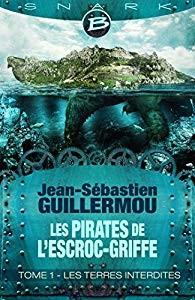 "Les pirates de ""L'Escroc-Griffe"""