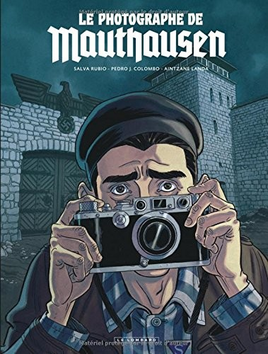 """Afficher """"Le photographe de Mauthausen"""""""