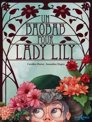 "<a href=""/node/7771"">Un baobab pour lady Lily</a>"