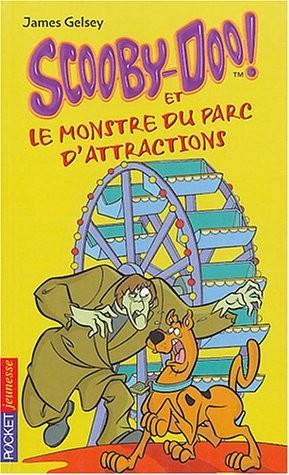 Scooby-Doo ! n° 9 Scooby-Doo et le monstre du parc d'attractions