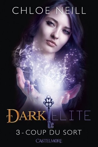 Dark Elite n° 3 Coup du sort