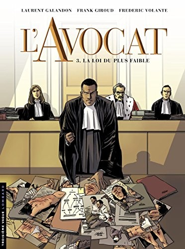 L'avocat n° 3 La loi du plus faible