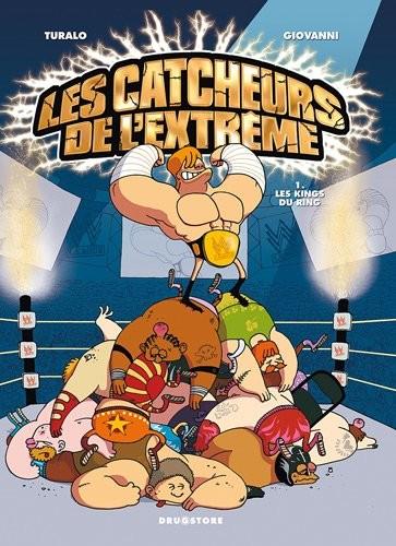 Les catcheurs de l'extrême n° 1 Les kings du ring