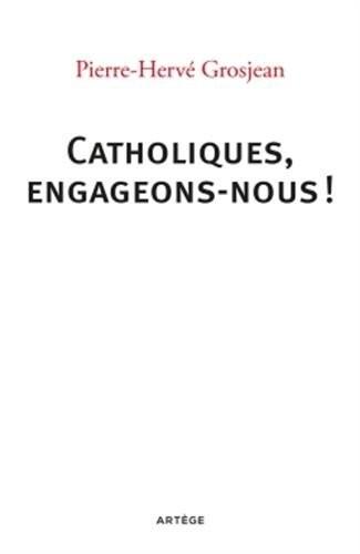 """<a href=""""/node/49199"""">Catholiques, engageons-nous !</a>"""