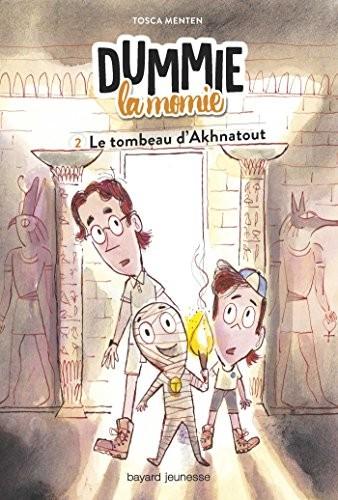 Dummie la momie n° 2 Le tombeau d'Akhnatout