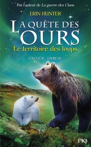 Quête des ours, cycle 2 (La) n° 4 Territoire des loups (Le)