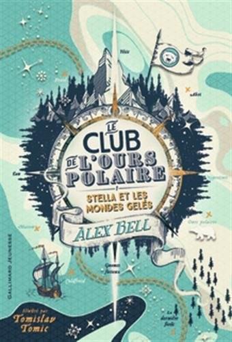 club de l'ours polaire (Le) n° 1 Stella et les mondes gelés
