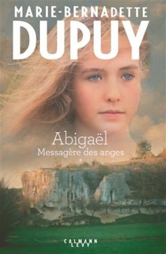 Abigaël : Messagère des anges n° 1 Abigaël - Tome I