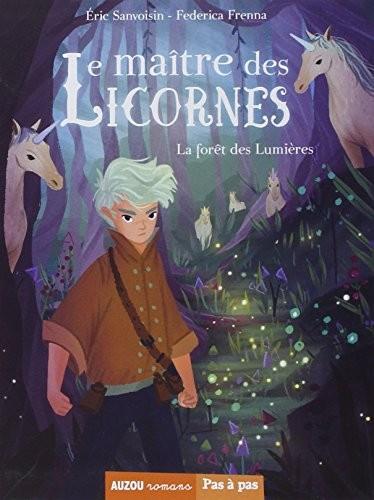 Maître des licornes (Le) n° 1 Forêt des lumières (La)