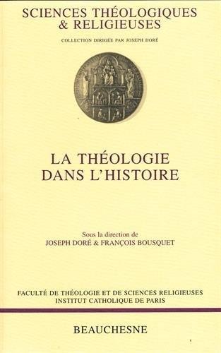 La théologie dans l'histoire