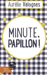 "<a href=""/node/21185"">Minute, papillon !</a>"