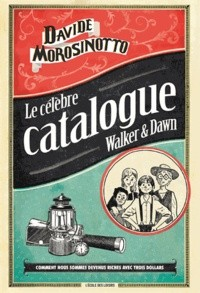 Célèbre catalogue Walker & Dawn (Le)