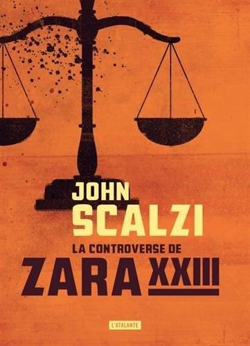 controverse de Zara XXIII (La)