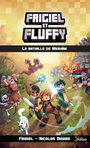 Frigiel et Fluffy n° 4 La bataille de Meraîm