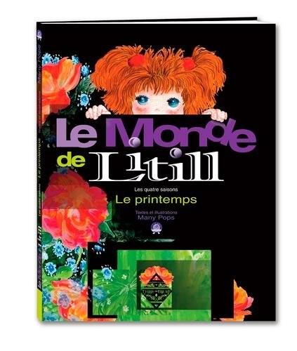 Le monde de Litill : les quatre saisons n° 4 Le printemps