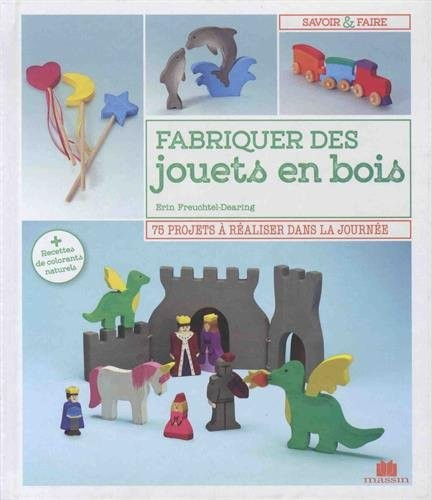 Fabriquer des jouets en bois
