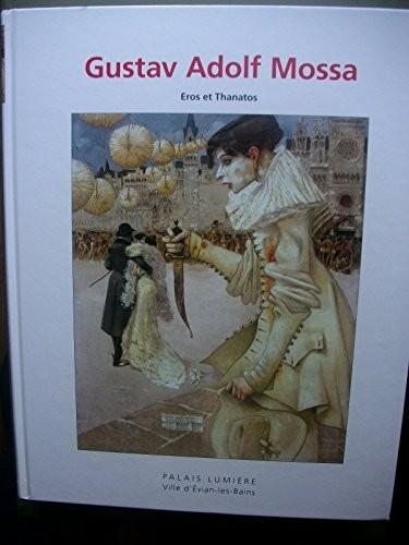 Eros et Thanatos dans l'oeuvre symboliste de Gustav Adolf Mossa (1904-1918)