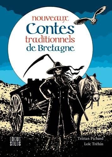 Nouveaux contes traditionnels de Bretagne