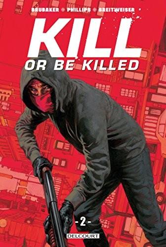 Kill or be killed n° 2 Kill or be killed T2