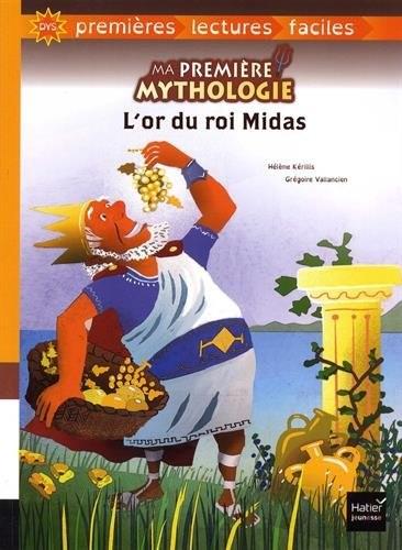 Dys, premières lectures faciles n° 3 L'or du roi Midas : Dyslexie lecture facile pour dislexiques