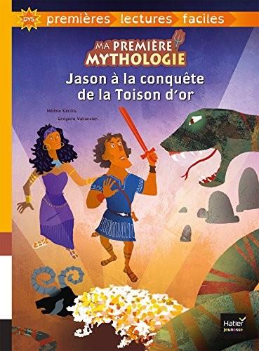 Dys, premières lectures faciles n° 5 Jason à la conquête de la Toison d'or : Dyslexie lecture facile pour dyslexiques