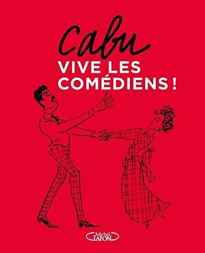 """<a href=""""/node/17580"""">Cabu, vive les comédiens !</a>"""